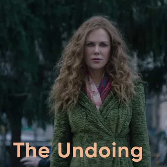 The Undoing is listed (or ranked) 4 on the list The Most Anticipated New Shows On HBO Of 2020