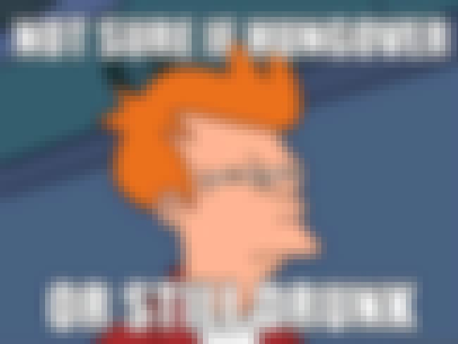 Fry on Intoxication is listed (or ranked) 7 on the list The Very Best of the Futurama Fry Meme