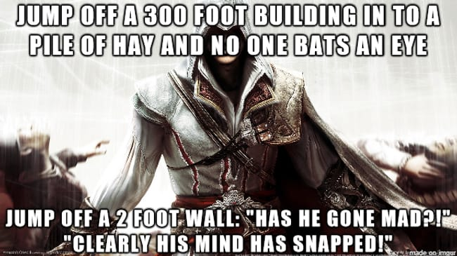 Assassin's Creed Logic is listed (or ranked) 13 on the list 101 Jokes Only Gamers Will Understand