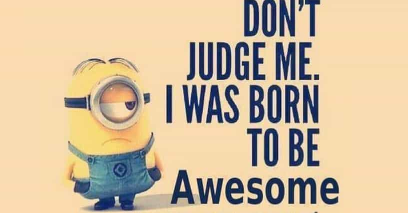 Funny Minions Quotes And Sayings For Your