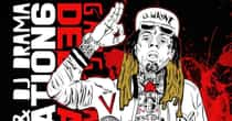 The Best Songs on Lil Wayne's Album Dedication 6