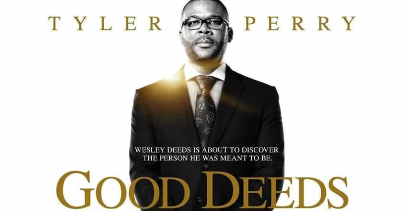 Good Deeds Quotes: List Of Quotes From Tyler Perry's Good