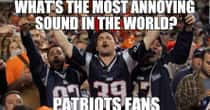 Memes To Express Why Patriots Fans Are The Worst