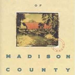 The Bridges of Madison County is listed (or ranked) 6 on the list The Most Overrated Books of All Time