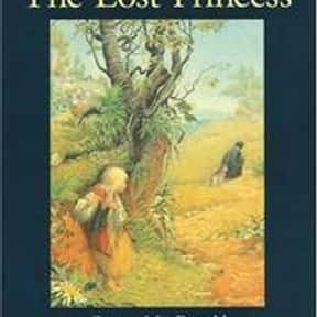 The Lost Princess is listed (or ranked) 3 on the list The Best George MacDonald Books