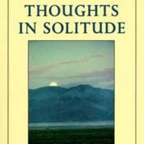 Thoughts in solitude is listed (or ranked) 4 on the list The Best Thomas Merton Books
