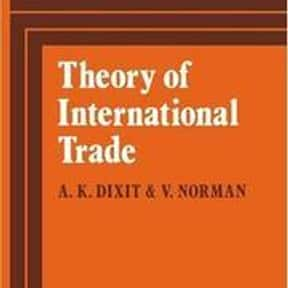 Theory of international trade is listed (or ranked) 1 on the list The Best Books About International Trade