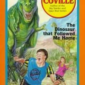 The dinosaur that followed me  is listed (or ranked) 16 on the list The Best Books With Home in the Title