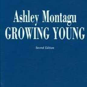 Growing young is listed (or ranked) 13 on the list The Best Books About Developmental Psychology