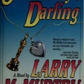 Somebody's darling is listed (or ranked) 20 on the list The Best Larry McMurtry Books