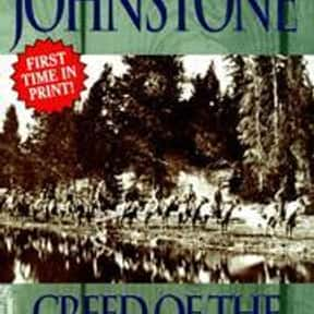Creed of the mountain man is listed (or ranked) 3 on the list William W. Johnstone Books List