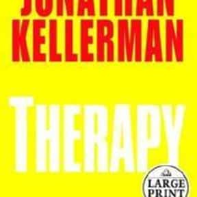 Therapy is listed (or ranked) 24 on the list The Best Jonathan Kellerman Books
