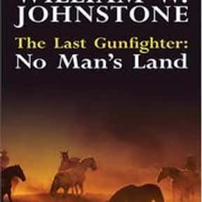 The last gunfighter. is listed (or ranked) 9 on the list William W. Johnstone Books List