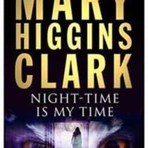 Nighttime is my time is listed (or ranked) 11 on the list The Best Mary Higgins Clark Books
