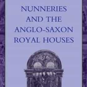 Nunneries and the Anglo-Saxon royal houses