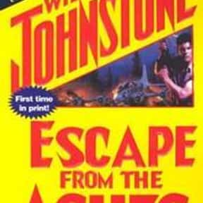 Escape from the ashes is listed (or ranked) 14 on the list William W. Johnstone Books List