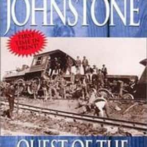 Quest of the mountain man is listed (or ranked) 16 on the list William W. Johnstone Books List