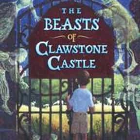 The beasts of Clawstone Castle is listed (or ranked) 14 on the list 50+ Good Books With Castle in the Title