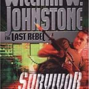 The last rebel is listed (or ranked) 22 on the list William W. Johnstone Books List