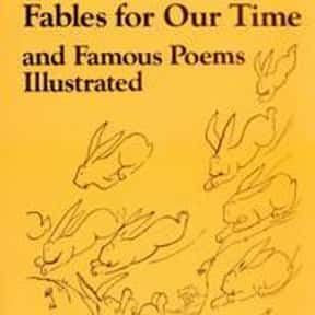 Fables for our time and famous is listed (or ranked) 9 on the list The Best Books With Time in the Title