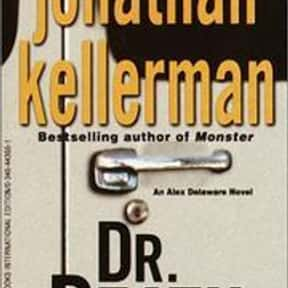 Dr. Death is listed (or ranked) 7 on the list The Best Jonathan Kellerman Books