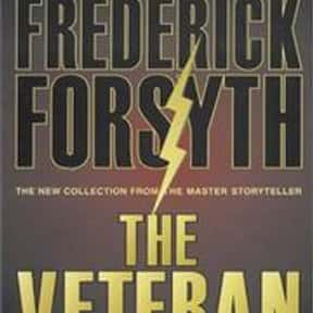 The Veteran is listed (or ranked) 18 on the list The Best Frederick Forsyth Books
