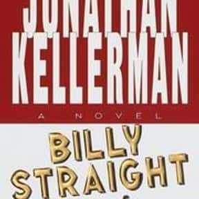 Billy Straight is listed (or ranked) 19 on the list The Best Jonathan Kellerman Books