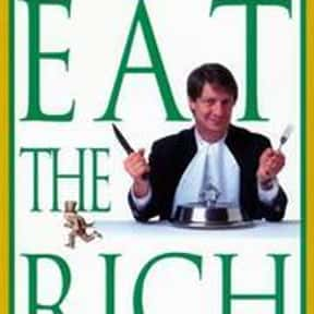 Eat the Rich: A Treatise on Ec is listed (or ranked) 4 on the list P. J. O'Rourke Books List