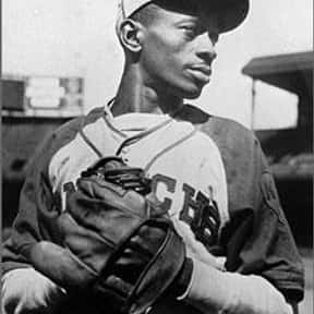 Satchel Paige is listed (or ranked) 26 on the list The Greatest Baseball Players Of All Time
