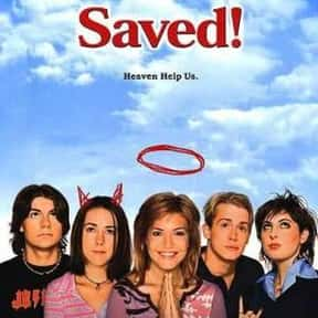 Saved! is listed (or ranked) 16 on the list The Greatest Female-Led Comedy Movies