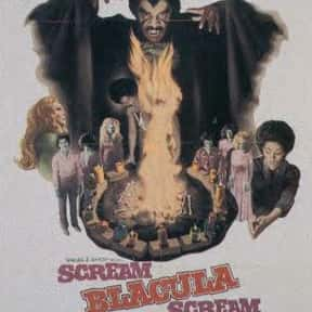 Scream Blacula Scream is listed (or ranked) 25 on the list The Best Exploitation Movies of the 1970s