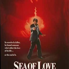 Sea of Love is listed (or ranked) 7 on the list The Best Movies With Sea in the Title