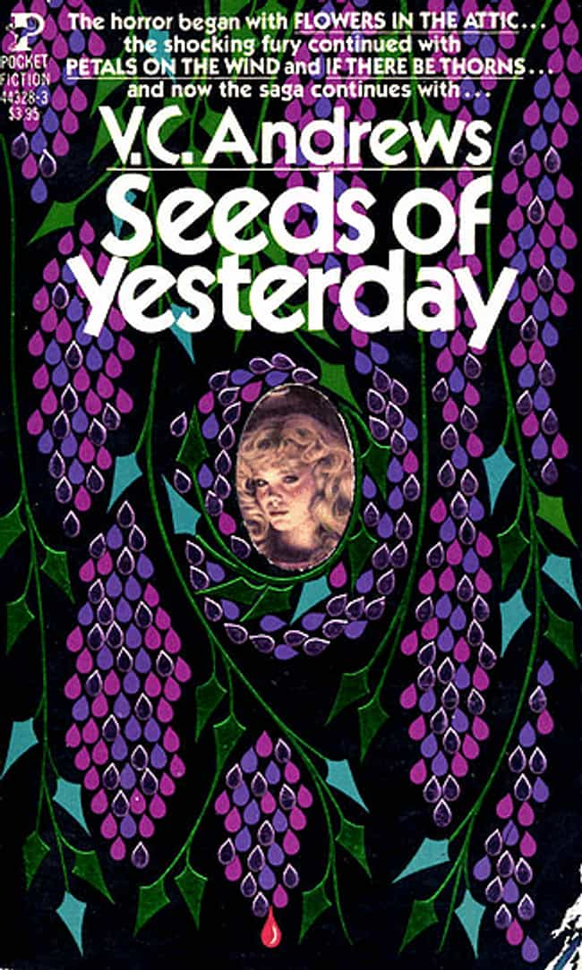 Seeds of Yesterday is listed (or ranked) 4 on the list V. C. Andrews And The Complete Dollanganger Saga