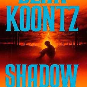 Shadow Fires is listed (or ranked) 19 on the list The Best Dean Koontz Books of All Time