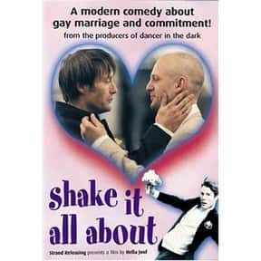 Shake It All About is listed (or ranked) 18 on the list The Best Mads Mikkelsen Movies
