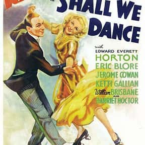 Shall We Dance is listed (or ranked) 9 on the list The Best '30s Romantic Comedies