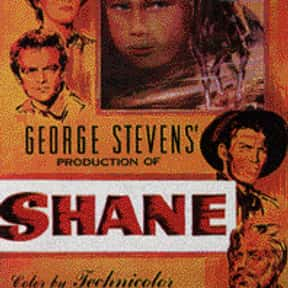 Shane is listed (or ranked) 19 on the list The Best Western Movies Ever Made