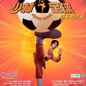 Shaolin Soccer is listed (or ranked) 10 on the list The Best 2000s Kung Fu Movies