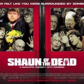 Shaun of the Dead is listed (or ranked) 14 on the list The Best Horror Movies of the 21st Century