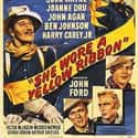 She Wore a Yellow Ribbon is listed (or ranked) 4 on the list The Best '40s Western Movies