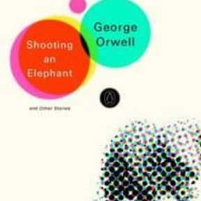 Shooting an Elephant is listed (or ranked) 6 on the list The Best Books With Elephant in the Title
