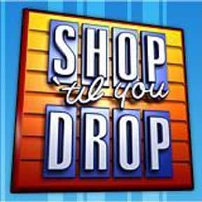 Shop 'til You Drop is listed (or ranked) 16 on the list The Best Game Shows of the 1990s