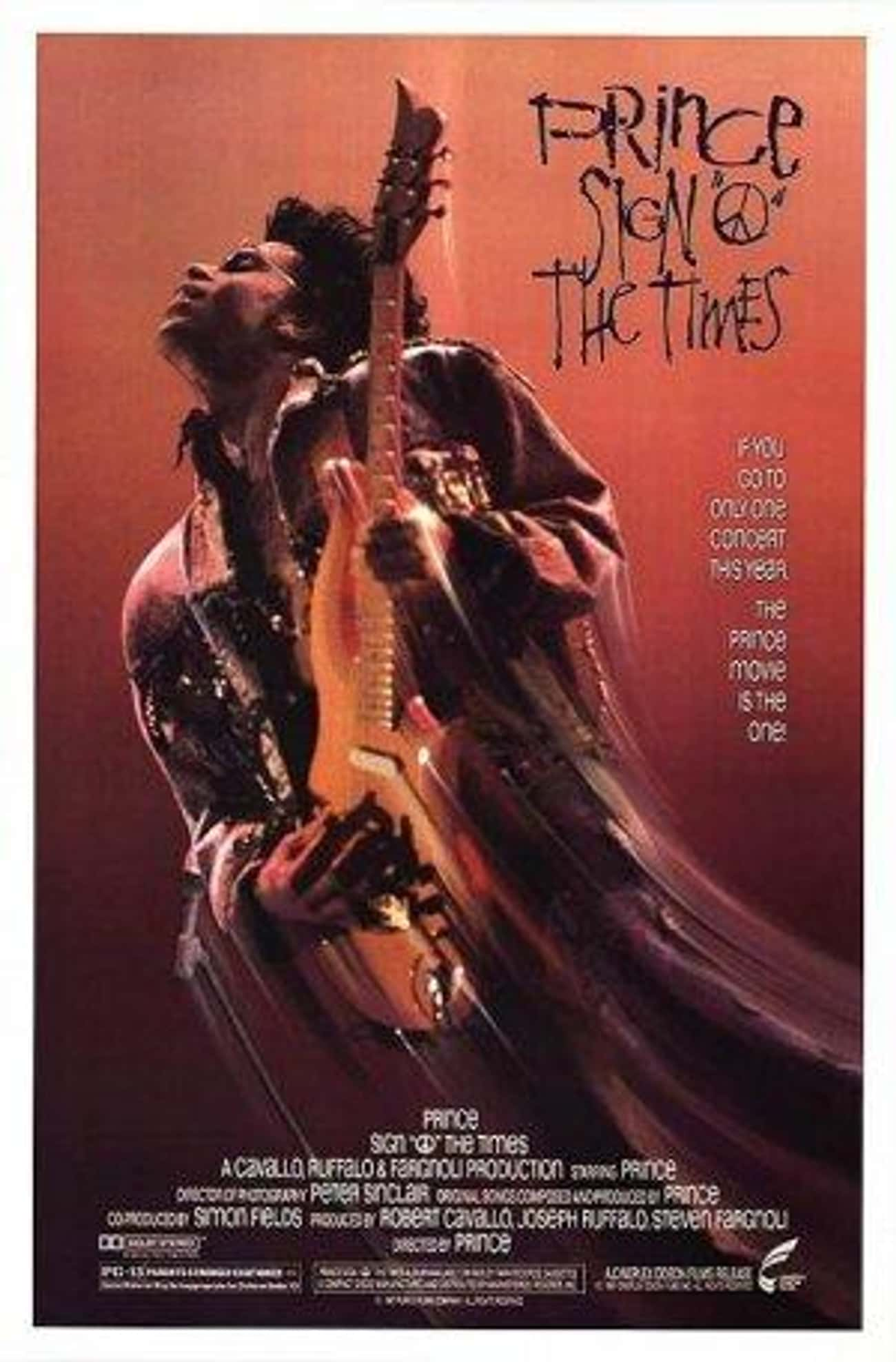 Sign 'O' the Times is listed (or ranked) 4 on the list The Best Prince Movies