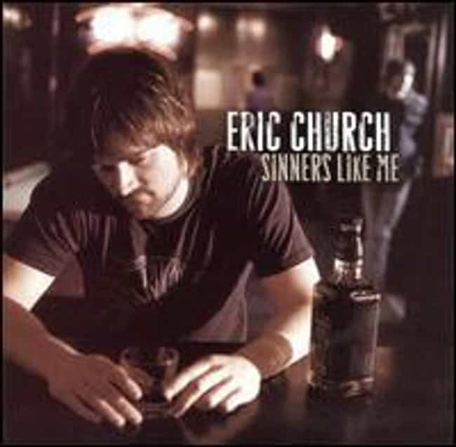 Sinners Like Me is listed (or ranked) 2 on the list List of The Best Eric Church Albums
