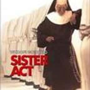 Sister Act is listed (or ranked) 3 on the list The Greatest Female-Led Comedy Movies