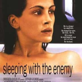 Sleeping with the Enemy is listed (or ranked) 17 on the list The Best Thrillers with an Assumed Identity