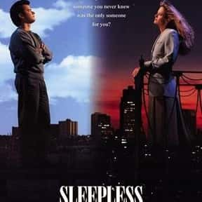 Sleepless In Seattle is listed (or ranked) 16 on the list Romantic Movies Your Girlfriend Forces You To Watch