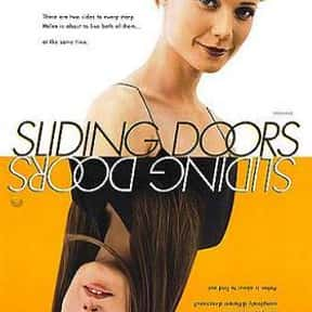 Sliding Doors is listed (or ranked) 12 on the list The Best Movies About Dating In Your 30s