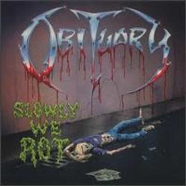 Slowly We Rot is listed (or ranked) 2 on the list The Best Obituary Albums of All Time