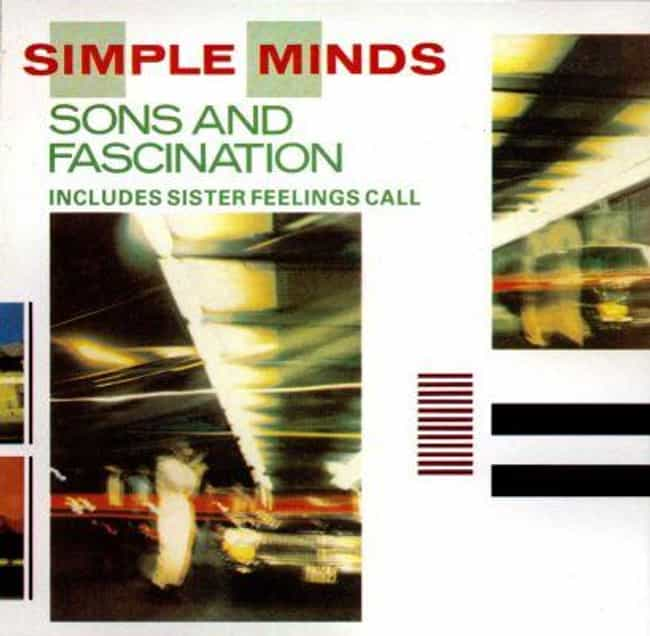 Sister Feelings Call is listed (or ranked) 4 on the list The Best Simple Minds Albums of All Time